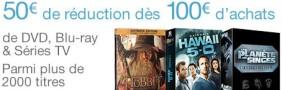 50€ de réduction dès 100€ d'achats en blu-ray et séries télé